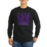 S&M Long Sleeve Dark T-Shirt