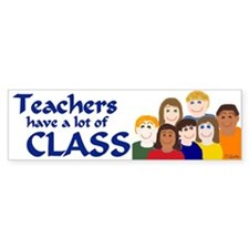 Teachers/CLASS Bumper Bumper Sticker