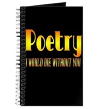 Poetry I Would Die Without You Journal