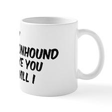 If my Bluetick Coonhound Mug