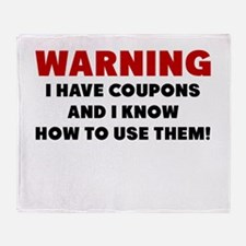I Have Coupons And I Know How To Use Them Throw Bl
