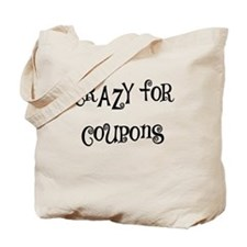 CRAZY FOR COUPONS Tote Bag