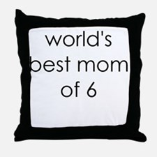 worlds best mom of 6 Throw Pillow