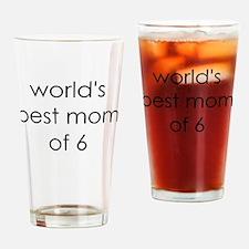 worlds best mom of 6 Drinking Glass