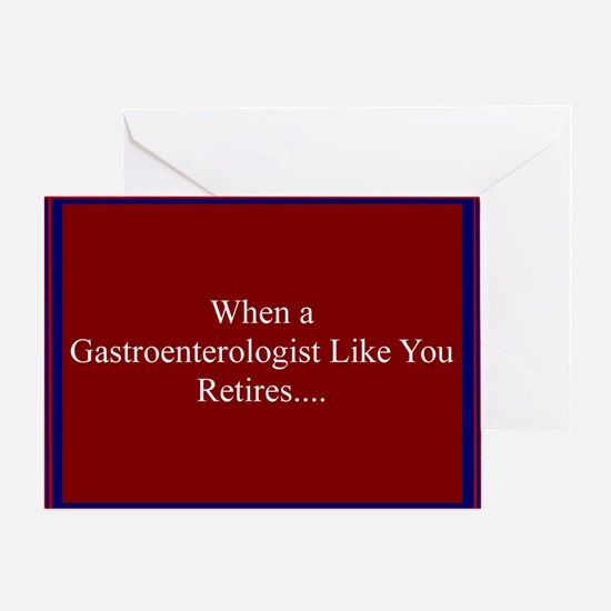 when a gastro retires 1 Greeting Card