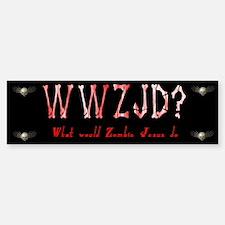 What Would Zombie Jesus Do Bumper Bumper Bumper Sticker