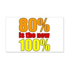 80% is the new 100% Wall Decal