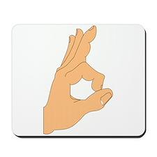 Hand OK Sign Mousepad