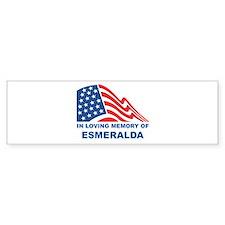 Loving Memory of Esmeralda Bumper Bumper Sticker