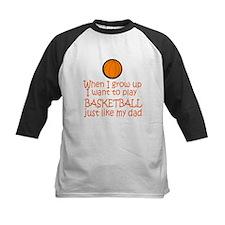 Basketball...just like DAD Tee