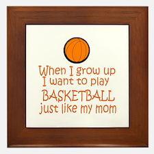 Basketball...just like MOM Framed Tile