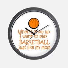 Basketball...just like MOM Wall Clock