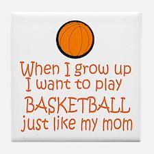 Basketball...just like MOM Tile Coaster