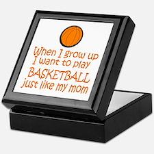 Basketball...just like MOM Keepsake Box