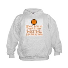 Basketball...just like MOM Hoodie