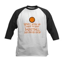 Basketball...just like Uncle Tee