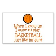 Basketball...just like AUNT Rectangle Decal