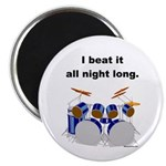 DRUMMER I beat it all night long Magnet