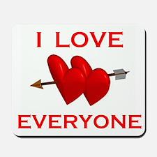 LOVE EVERYONE Mousepad