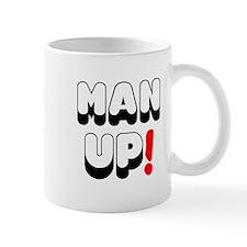 MAN UP! Small Mug