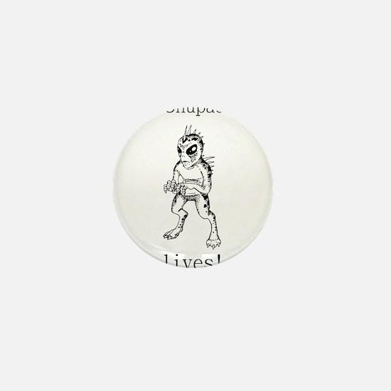The Chupacabra Lives Mini Button