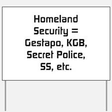 Homeland Security Equals Yard Sign