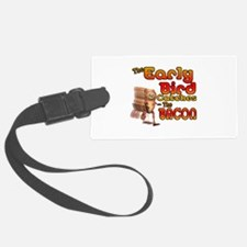 Funny Early Bird Catches The Bacon Luggage Tag