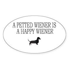 A Petted Wiener Is A Happy Wiener dachshund Sticke