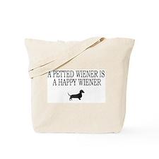 A Petted Wiener Is A Happy Wiener dachshund Tote B