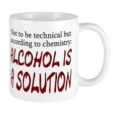 Chemistry Alcohol is Solution Mug