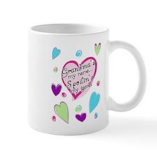 Grandma's my name spoilin's Mug