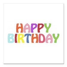 """Colorful Happy Birthday Square Car Magnet 3"""""""