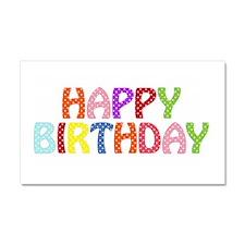 Colorful Happy Birthday Car Magnet 20 x 12