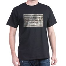 Romans 10:9 T-Shirt