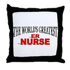 """The World's Greatest ER Nurse"" Throw Pillow"