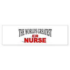 """The World's Greatest ER Nurse"" Bumper Bumper Sticker"