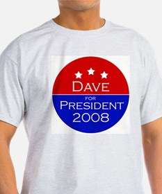 Dave for President Ash Grey T-Shirt