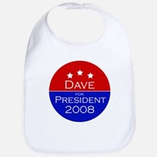 Dave for President Bib