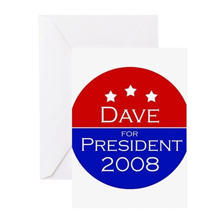 Dave for President Greeting Cards (Pk of 10)