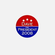 Dave for President Mini Button