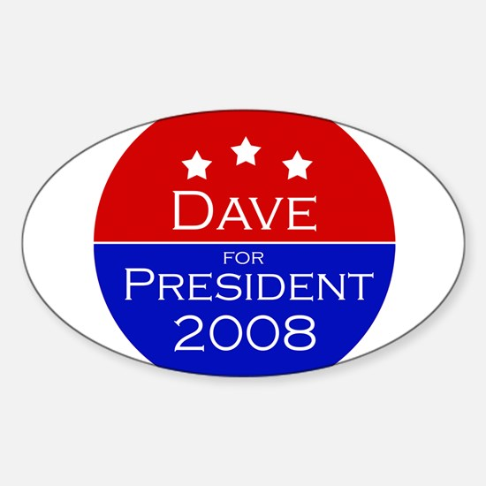 Dave for President Oval Decal