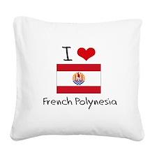 I HEART FRENCH POLYNESIA FLAG Square Canvas Pillow