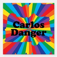 "Carlos Danger (small) Square Car Magnet 3"" x 3"""