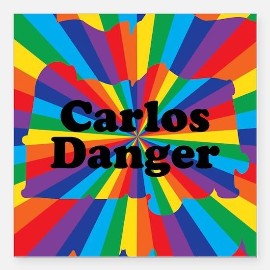 "Carlos Danger (small) Square Car Magnet 3"" x 3"""