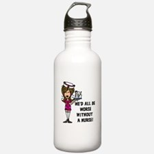 Worse Without a Nurse Water Bottle