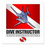 Dive Instructor (Marlin) Square Car Magnet 3