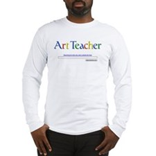 Art Teacher Long Sleeve T-Shirt