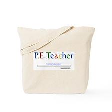 P.E. Teacher Tote Bag