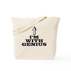 I'm with genius Tote Bag