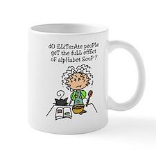 Illiterate People Humor Mug